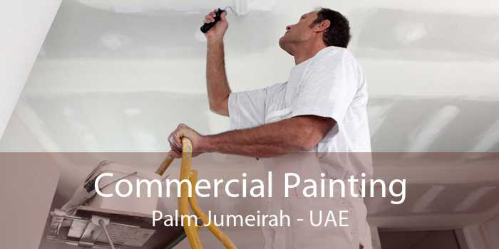 Commercial Painting Palm Jumeirah - UAE