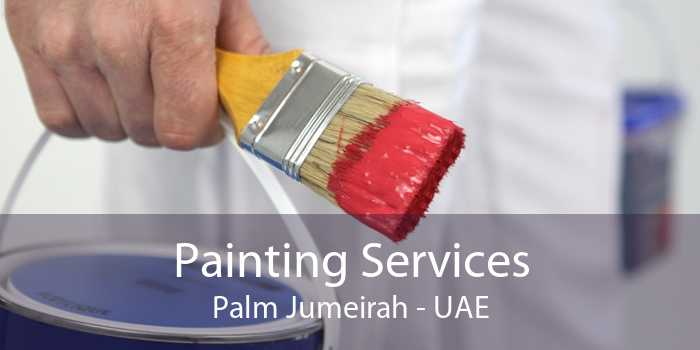 Painting Services Palm Jumeirah - UAE